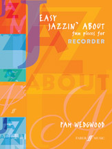 Easy Jazzin' About: Fun Pieces for Recorder