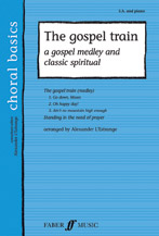 Alexander L'Estrange : The Gospel Train : SA : Songbook : 9780571523665 : 12-0571523668