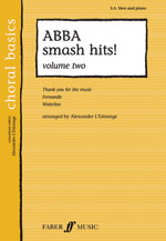 ABBA Smash Hits! Volume Two (Book); with Piano (SAB) (Choir); Pop; Secular; #YL12-0571525172 Music by ABBA / arr. Alexander L'Estrange