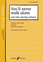Patrick Gazard : You'll Never Walk Alone : SAB : Book : 9780571526192 : 12-0571526195