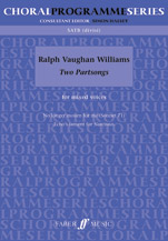 Ralph Vaughan Williams : Two Partsongs : SATB divisi : Songbook : 9780571530366 : 12-0571530362