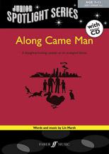 Along Came Man