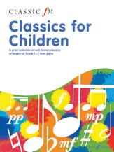 Classic FM: Classics for Children