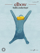 Elbow: Build a Rocket Boys!