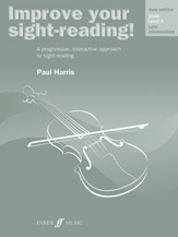Improve Your Sight-reading! Violin; Level 6 (New Edition); A Progressive; Interactive Approach to Sight-Reading (Book) (Violin); #YL12-0571536662 By Paul Harris
