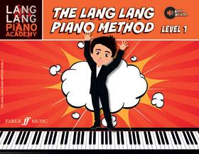 Lang Lang Piano Academy: The Lang Lang Piano Method, Level 1