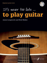 It's Never Too Late . . . to Play Guitar