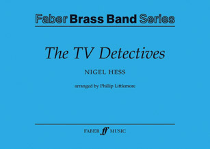 The TV Detectives (Score & Parts); Brass Band (Brass Band); Masterwork; TV; #YL12-0571564232 By Nigel Hess