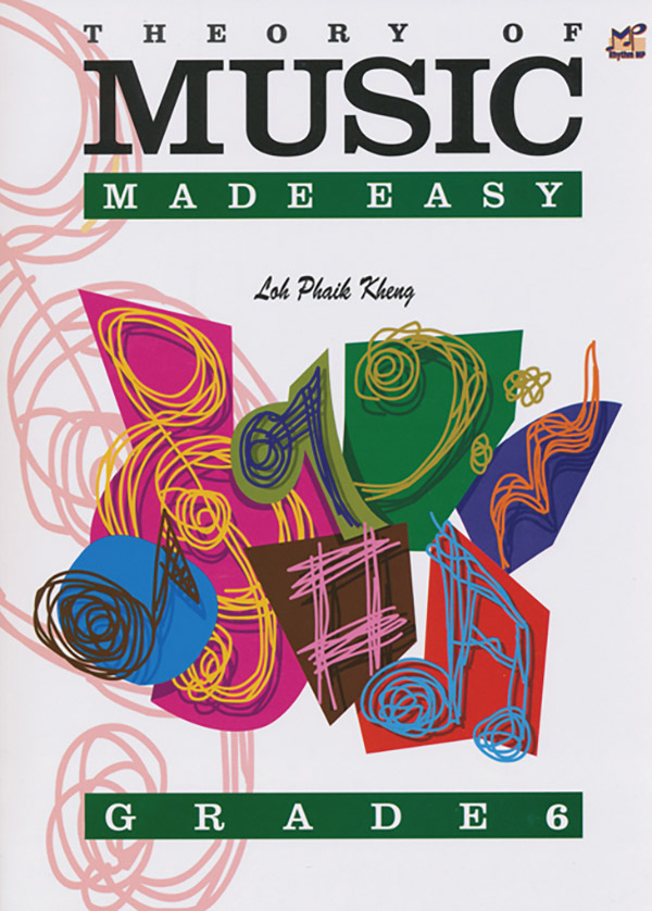 Theory of Music Made Easy, Grade 6