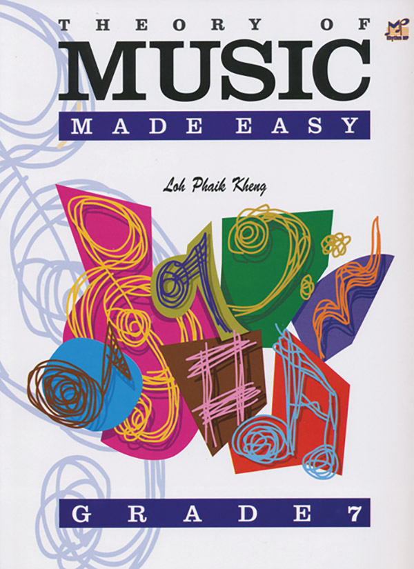 Theory of Music Made Easy, Grade 7