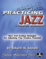 Practicing Jazz: A Creative Approach