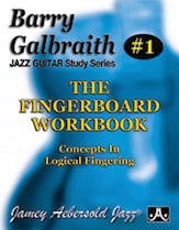 Barry Galbraith Jazz Guitar Study Series # 1: The Fingerboard Workbook