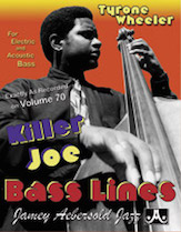 Tyrone Wheeler: Killer Joe Bass Lines
