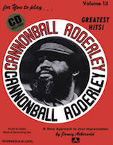 Jamey Aebersold Jazz, Volume 13: Cannonball Adderley