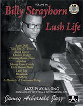 Jamey Aebersold Jazz, Volume 66: Billy Strayhorn---Lush Life
