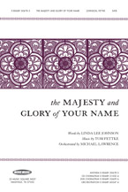 The Majesty and Glory of Your Name