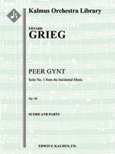 Peer Gynt: Suite No. 1, Op. 46