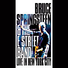Bruce Springsteen: E Street Band -- Live in New York City