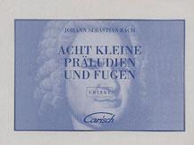 Acht Kleine Praludien und Fugen (Eight Little Preludes and Fugues)