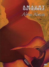 Amaury Gutierrez: Alma Nueva