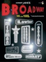 Legendary Ladies of Broadway: 1920s to the 1930s