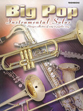 Big Pop Instrumental Solos for Trombone