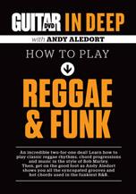 Guitar World: In Deep How to Play Reggae & Funk