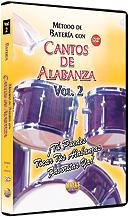 Metodo con Cantos de Alabanza: Bateria Vol. 2
