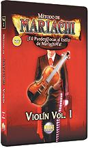 Metodo de Mariachi: Violin Vol. 1