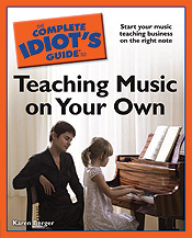 The Complete Idiot's Guide to Teaching Music on Your Own