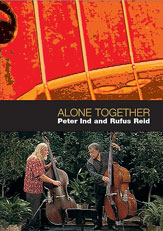 Rufus Reid and Peter Ind: Alone Together