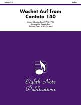 Wachet Auf (from <I>Cantata 140</I>)