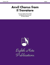 Anvil Chorus (from <i>Il Trovatore</i>)