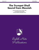 The Trumpet Shall Sound (from <i>Messiah</i>)