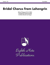 Bridal Chorus (from <i>Lohengrin</i>)
