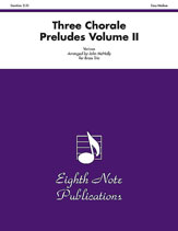 Three Chorale Preludes, Volume II