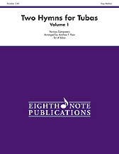 Two Hymns for Tubas, Volume 1