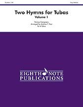 Two Hymns for Tubas, Volume 1