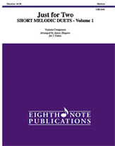 Just for Two: Short Melodic Duets, Volume 1