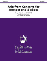 Aria (from <I>Concerto for Trumpet and 2 Oboes</I>)