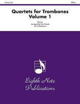 Quartets for Trombones, Volume 1