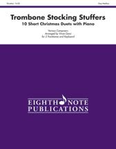 Stocking Stuffers for Trombone
