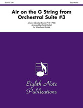 Air on the G String (from <i>Orchestral Suite #3</i>)
