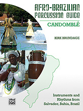 Afro-Brazilian Percussion Guide, Book 3: Candomble