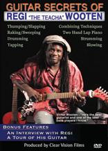 Guitar Secrets of Regi 'The Teacha' Wooten
