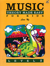 Music Theory Made Easy for Kids, Level 2