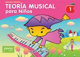 Teoria Musical para Ninos, Libro 1 (Segunda Edicion) [Music Theory for Young Children, Book 1 (Second Edition)]