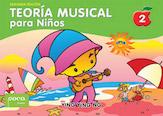 Teoria Musical para Ninos, Libro 2 (Segunda Edicion) [Music Theory for Young Children, Book 2 (Second Edition)]