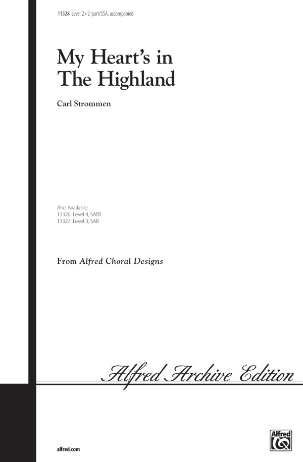 My Heart's in the Highland : SSA : Carl Strommen : Sheet Music : 00-11328 : 038081023816