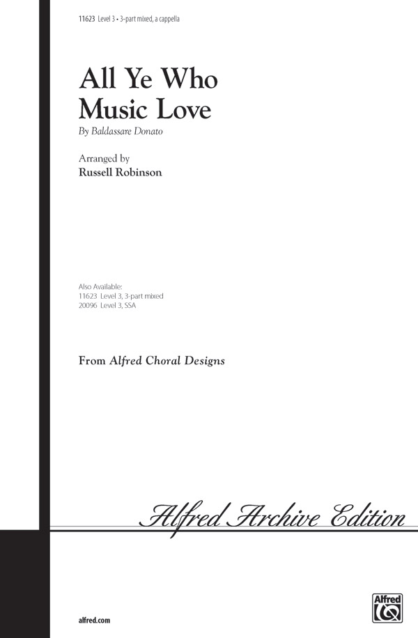 All Ye Who Music Love : SAB : Russell Robinson : Sheet Music : 00-11623 : 038081118574
